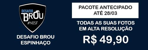 Pacote Super Desafio Brou Espinhaço 2020
